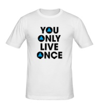 Мужская футболка You Only Live Once