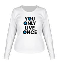 Женский лонгслив You Only Live Once