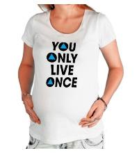 Футболка для беременной You Only Live Once