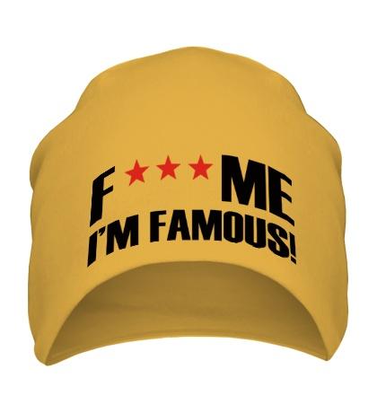 Шапка Fuck me Im Famous!