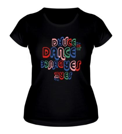 Женская футболка Dance Art