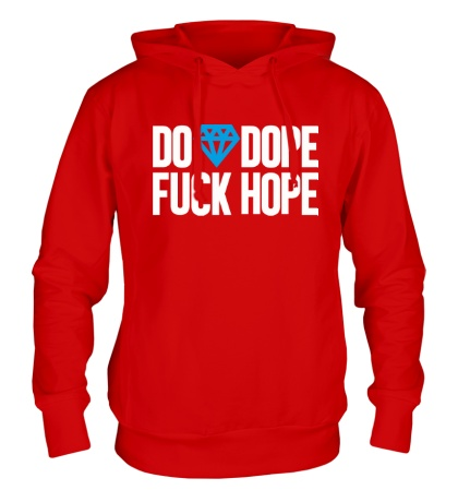 Толстовка с капюшоном Do Dope Fuck Hope
