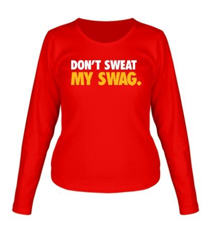 Женский лонгслив Dont sweat my Swag