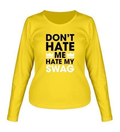 Женский лонгслив Hate my Swag