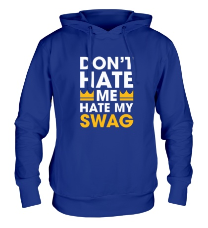 Толстовка с капюшоном Hate my Swag