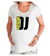 Футболка для беременной Official DJ