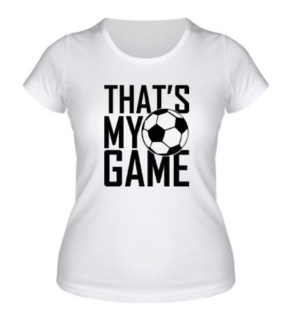 Женская футболка Football my game