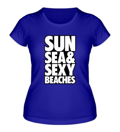 Женская футболка Sun Sea & Sexy Beaches