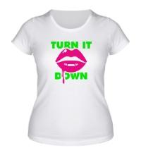 Женская футболка Turn It Down