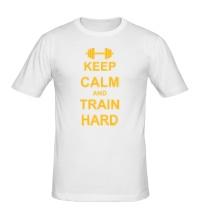 Мужская футболка Keep calm and train hard