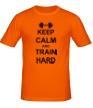 Мужская футболка «Keep calm and train hard» - Фото 1
