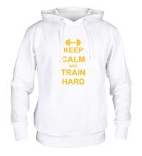 Толстовка с капюшоном Keep calm and train hard