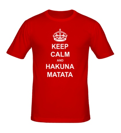 Мужская футболка «Keep calm and hakuna matata»