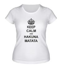 Женская футболка Keep calm and hakuna matata