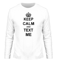 Мужской лонгслив Keep calm and text me