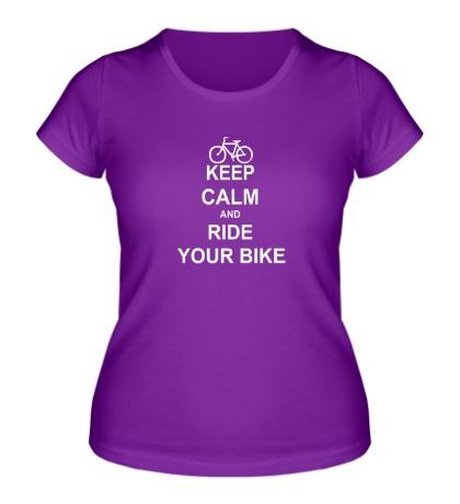 Женская футболка Keep calm and ride your bike