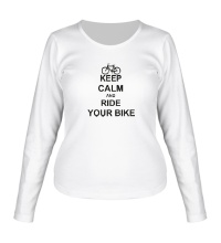 Женский лонгслив Keep calm and ride your bike