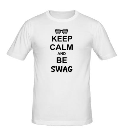 Мужская футболка «Keep Calm & Be Swag»