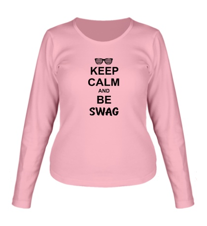 Женский лонгслив Keep Calm & Be Swag