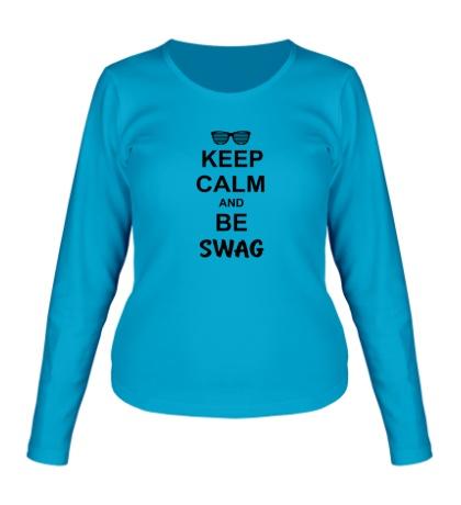 Женский лонгслив Keep Calm & Be Swag