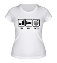 Женская футболка Еда, сон и Volvo