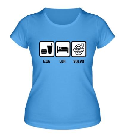 Женская футболка «Еда, сон и Volvo»