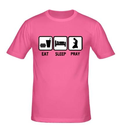 Мужская футболка «Есть, спать и молиться»