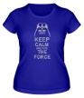 Женская футболка «Keep calm and use the force» - Фото 1