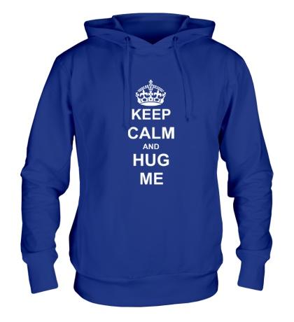 Толстовка с капюшоном Keep calm and hug me