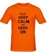 Мужская футболка «Кeep calm and geek on» - Фото 1