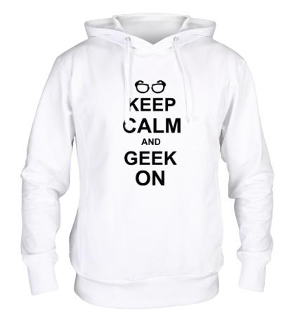 Толстовка с капюшоном Кeep calm and geek on