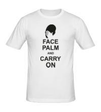 Мужская футболка Face palm and carry on