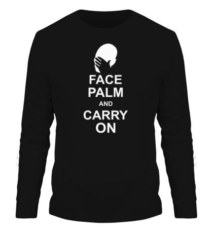 Мужской лонгслив «Face palm and carry on»
