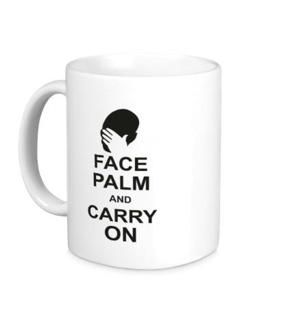 Керамическая кружка «Face palm and carry on»