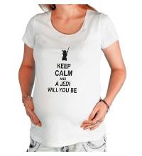 Футболка для беременной Keep calm and a jedi will you be