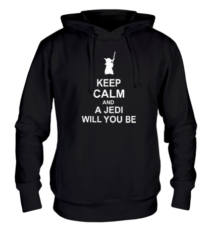 Толстовка с капюшоном Keep calm and a jedi will you be
