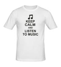 Мужская футболка Keep calm and listen to music
