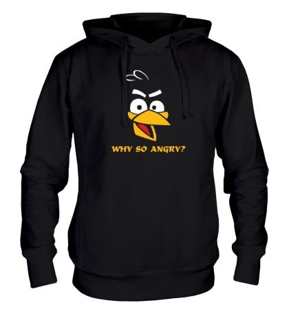 Толстовка с капюшоном Why so angry?