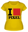 Женская футболка «I love pixel, я люблю пиксили» - Фото 1