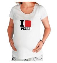 Футболка для беременной I love pixel, я люблю пиксили