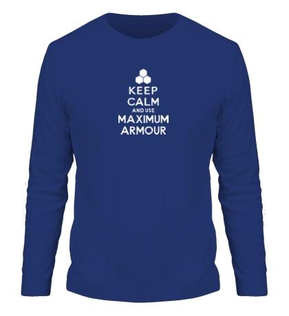 Мужской лонгслив Keep calm and use maximum armour
