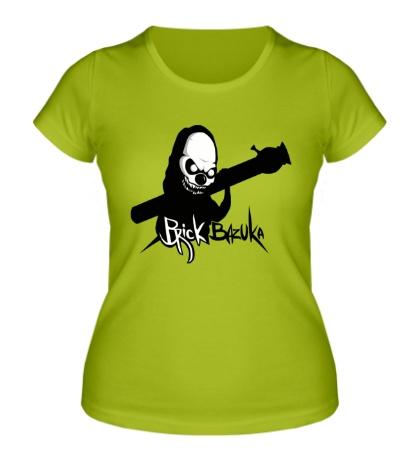 Женская футболка The Chemodan: Brick Bazuka