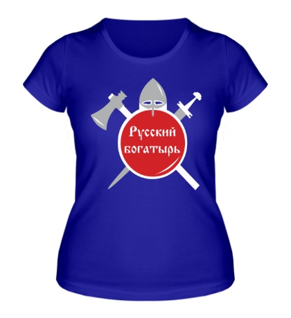 Женская футболка Русский воин-богатырь