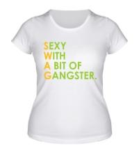 Женская футболка Swag Sexy Gangster