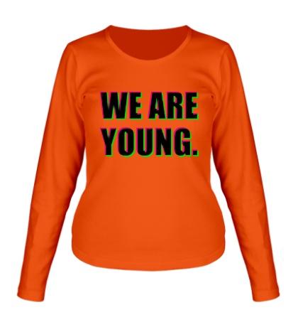 Женский лонгслив We are young