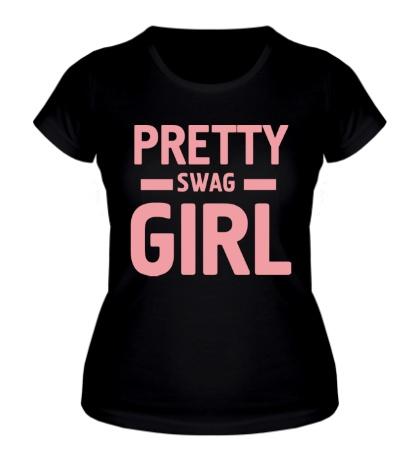 Женская футболка Pretty swag girl