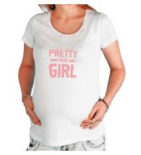 Футболка для беременной Pretty swag girl