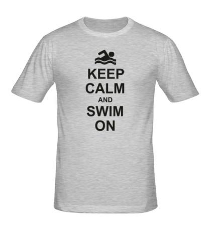 Мужская футболка Keep calm and swim on.