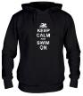 Толстовка с капюшоном «Keep calm and swim on.» - Фото 1