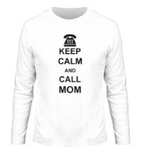 Мужской лонгслив Keep calm and call mom.